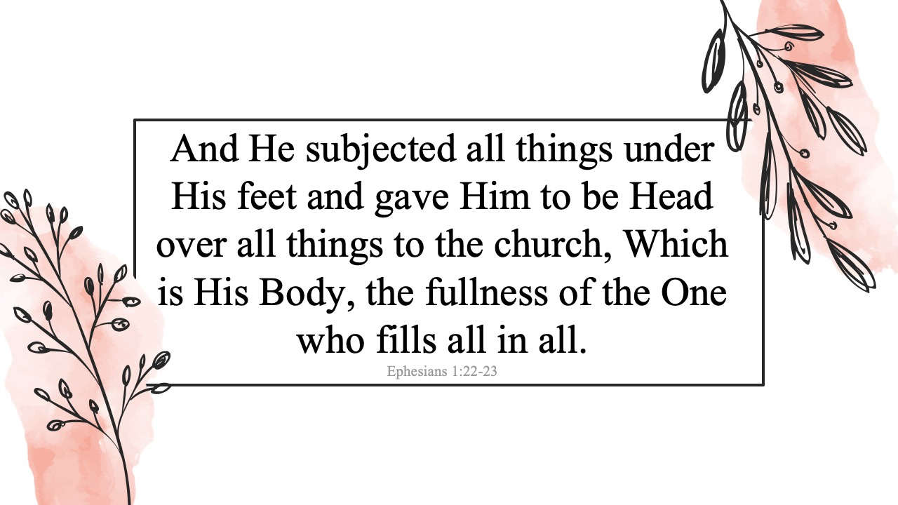 Eph-1-22-23-And-He-Subjected-all-things-under-His-feet