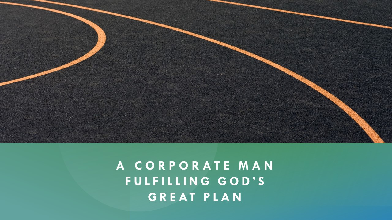 A-Corporate-Man-Fulfilling-Gods-Great-Plan
